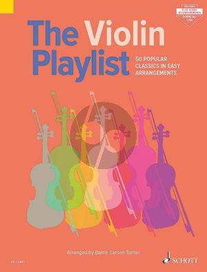 The Violin Playlist (50 Popular Classics in Easy Arrangements)