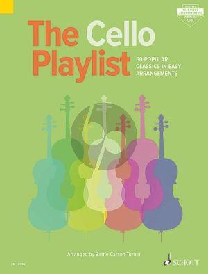 The Cello Playlist (50 Popular Classics in Easy Arrangements)