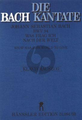 Bach Kantate BWV 94 Was frag ich nach der Welt Soli-Chor-Orch. KA