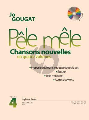 Gougat Pêle-Mêle (Chansons Nouvelles) Vol. 4 Chant et Piano