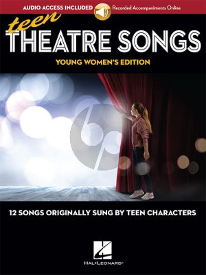 Teen Theatre Songs: Young Women's Edition (Book with Audio online)