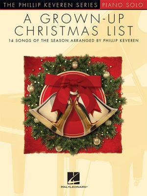 A Grown-Up Christmas List Piano solo (arr. Phillip Keveren)