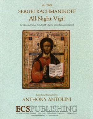 Rachmaninoff All-Night Vigil Op.37 Alto and Tenor Soli and SATB