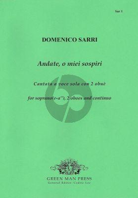 Sarri Andate, o miei sospiri (Cantata) Soprano (e'-a'')-2 Oboes-Bc