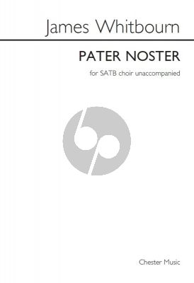 Whitbourn Pater Noster SATB