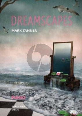 Tanner Dreamscapes Piano solo (grades 4-5)
