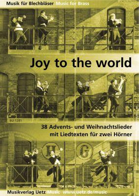 Joy to the World (38 der schonsten und interesantesten Weihnachtslieder) 2 Hörner