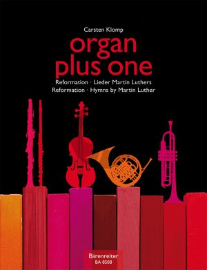 Organ plus one (Reformation/Hymns Martin Luthers)