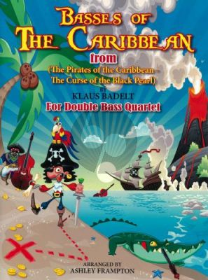 Badelt Basses of the Caribbean (from Pirates of the Carribean) 4 Double Basses