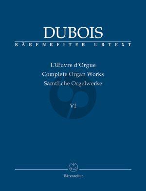 Dubois Complete Organ Works Vol.6 Posthumous Works.