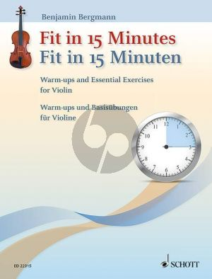Bergmann Fit in 15 Minutes (Warm-ups and Essential Exercises for Violin)