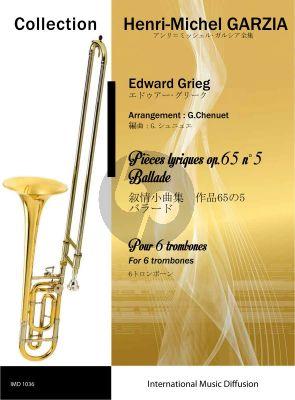 Grieg Pieces Lyriques Op.65 No5 - Ballade 6 Trombones