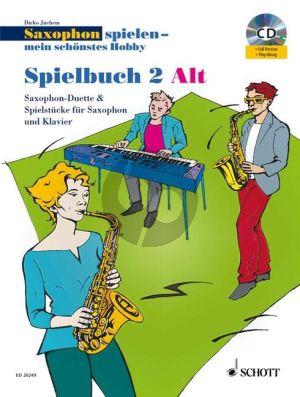 Juchem Saxophon spielen mein schönstes Hobby Spielbuch 2