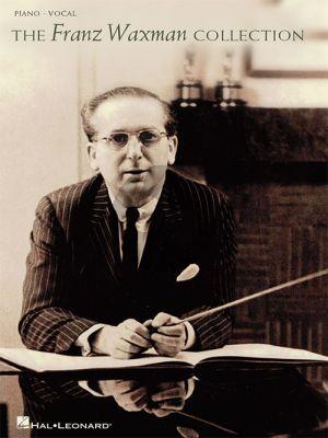 The Franz Waxman Collection Piano-Vocal-Guitar