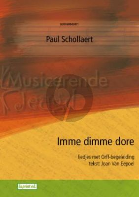 Schollaert Imme dimme dore (15 Kinderliedjes met Orff begeleiding)