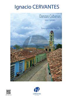 Cervantes Danzas Cubanas 2 Guitares (ed. Marc Bataïni)