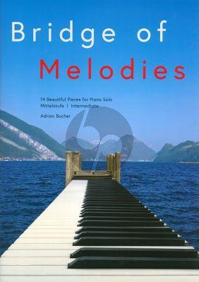 Bucher Bridge of Melodies (14 Beautiful Pieces) Piano solo