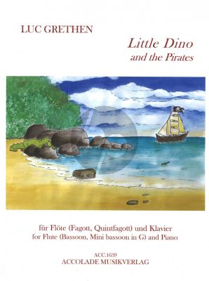 Grethen Little Dino and the Pirates Flute[Bassoon]-Piano