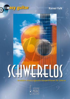 Falk Schwerelos (13 stimmungsvolle Kompositionen) Gitarre