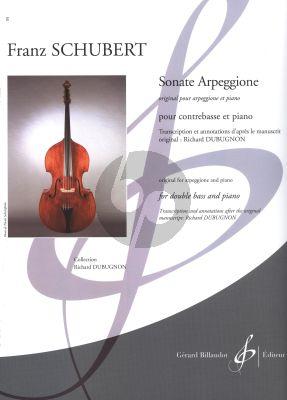 Schubert Sonate Arpeggione Contrebasse-Piano (transcr. par Richard Dubugnon)