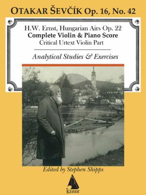 Ernst Hungarian Airs Op.22 Violin-Piano (Analytical Studies)