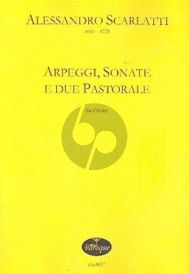 Scarlatti Arpeggi, Sonate e due Pastorale Clavier
