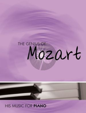The Genius of Mozart for Piano solo