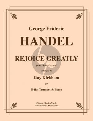 Handel Rejoice Greatly from The Messiah Trumpet-Piano (Kirkham)