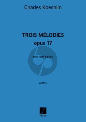 Koechlin 3 Melodies Op.17 Chant-Piano