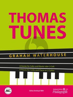Waterhouse Thomas Tunes (8 Pieces for Cello and Piano or Two Cellos)