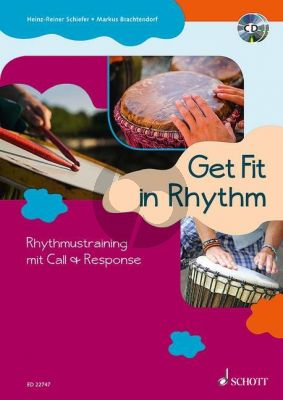 Brachtendorf-Schiefer Get Fit in Rhythm (Rhythmustraining mit Call & Response) Buch-2 CD's