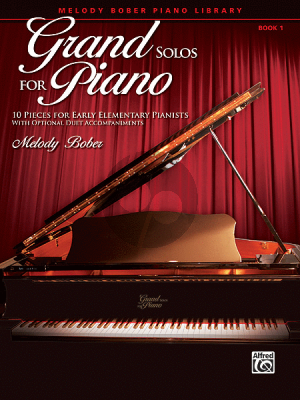 Bober Grand Solos for Piano Vol.1 (10 Pieces for Early Elementary Pianists with Optional Duet Accompaniments)