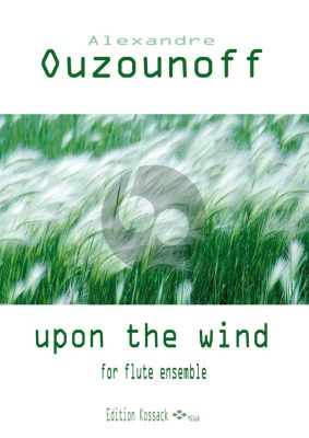 Ouzounoff Upon the Wind Flute Ensemble (Score/Parts)