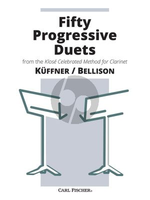 Kuffner Fifty Progressive Duets from the Klosé Celebrated Method for Clarinet 2 Clarinets (edited by Simeon Bellison)