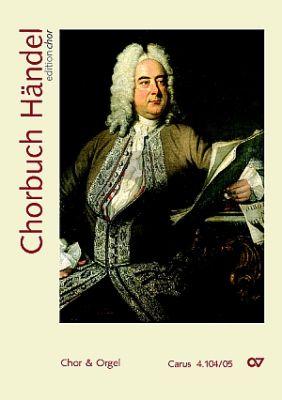 Chorbuch Händel (Ausgabe für den Chor SATB) Chorbuch
