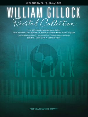 William Gillock Recital Collection (interm.-adv.level)