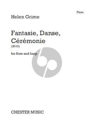 Grime Fantasie, Danse, Cérémonie Flute-Harp