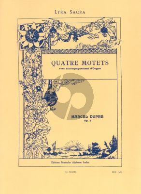 Dupre 4 Motets Op.9 SATB avec Orgue d'accomp.