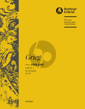 Grieg Peer Gynt Suite No.2 Op 55 Orchestra Full Score (edited by Richard Clarke)