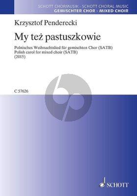 Penderecki My też pastuszkowie (Wir Hirten auch …/ We also shepherds …) SATB