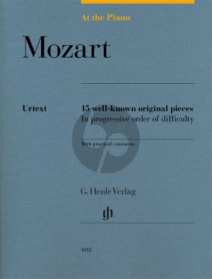 Mozart At the Piano - 15 well-known original pieces (edited by Sylvia Hewig-Tröscher) (Henle-Urtext)