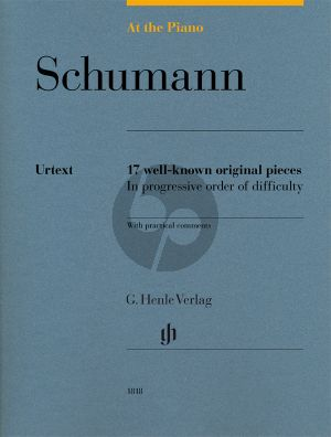 Schumann At the Piano - 17 well-known original pieces (edited by Sylvia Hewig-Tröscher) (Henle-Urtext)