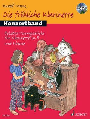 Mauz Die fröhliche Klarinette Konzertband (18 beliebte Votragsstücke) Klarinette-Klavier (Bk-Cd)