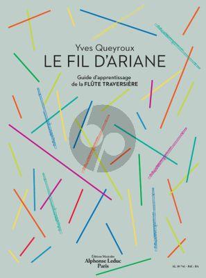 Queyroux Le Fil D'Ariane (Guide d'apprentissage pour Flûte traversiere)