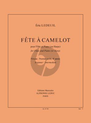 Ledeuil Fête À Camelot Flûte-Piano (ou Harpe)