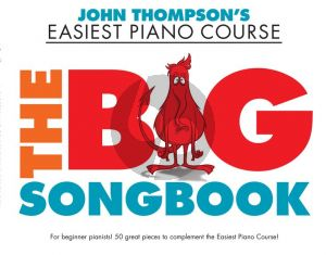 Thompson The Big Songbook (John Thompson's Easiest Piano Course)