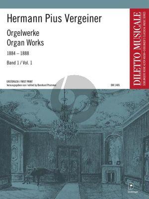 Vergeiner Ausgewählte Orgelwerke Vol.1 1884-1888 (ed. Bernhard Prammer)