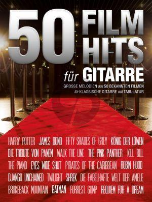 50 Filmhits für Gitarre (Grosse Melodien aus 50 bekannten Filmen) (mit Tab.)