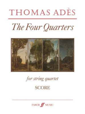 Ades Four Quarters String Quartet Score