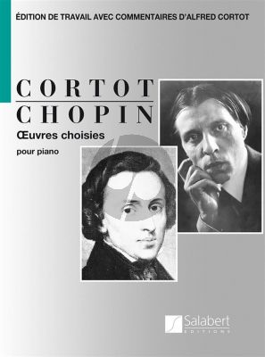 Chopin Oeuvres Choisies Piano seule (edition par Alfred Cortot)